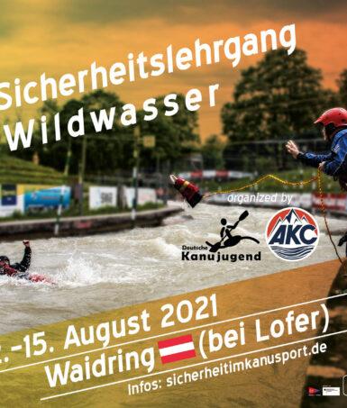 Sicherheitslehrgang Wildwasser - Waidring 2021